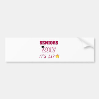 Seniors Class of 2017 - It's Lit Bumper Sticker