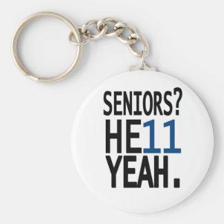 Seniors? HE11 YEAH. (Dark Blue) Keychain