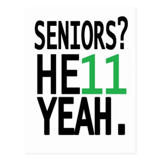Seniors? HE11 YEAH. (Green) Postcard