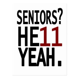 Seniors? HE11 YEAH. (Maroon) Postcard