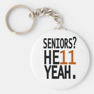 Seniors? HE11 YEAH. (Orange) Keychain