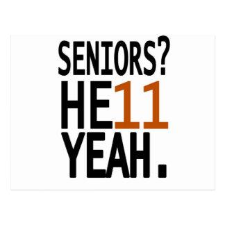 Seniors? HE11 YEAH. (Orange) Postcard