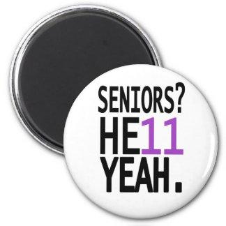 Seniors? HE11 YEAH. (Purple) Magnet