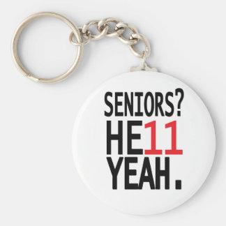 Seniors? HE11 YEAH. (Red) Keychain