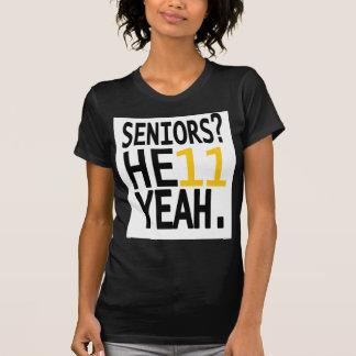 Seniors? HE11 YEAH. (Yellow/Gold) T-Shirt
