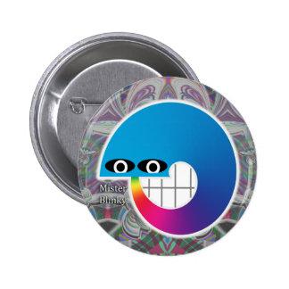 Señor Blinky es nuestro botón del amigo Pin Redondo De 2 Pulgadas