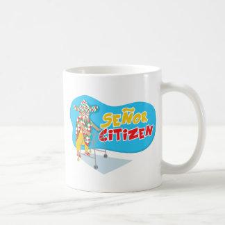 Senor Citizen strikes again! Coffee Mug