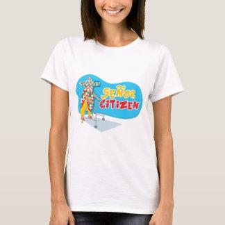 Senor Citizen strikes again! T-Shirt
