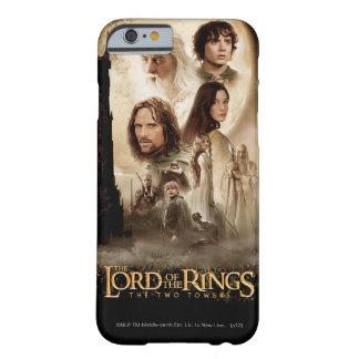 Señor de los anillos: El cartel de película de dos Funda Para iPhone 6 Barely There