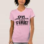 Señor divertido Jesús It del OH es un texto del FU Camiseta