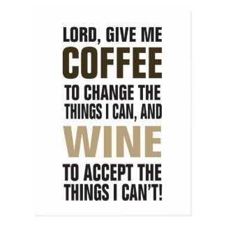 ¡Señor Give Me Coffee y vino! Tarjeta Postal