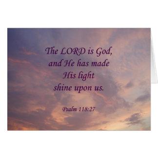 Señor Is God del 118:27 del salmo Tarjeta De Felicitación