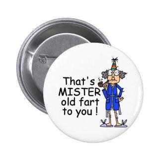 Señor Old Fart Birthday Humor Pin