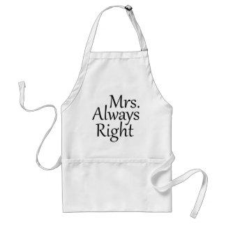 Señora Always la Right Delantal