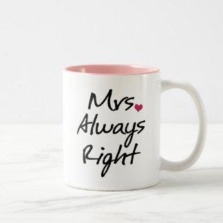 Señora Always la Right Taza De Dos Tonos