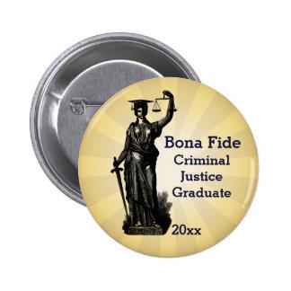 Señora auténtica Justice With Graduation Hat Pin Redondo De 2 Pulgadas