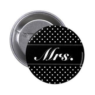 Señora botón del pinback para la novia pin