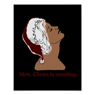 Señora Claus está viniendo Póster