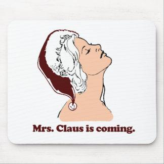 Señora Claus está viniendo Tapetes De Ratones