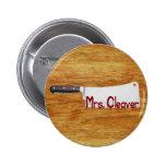 Señora Cleaver Pins