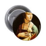 Señora con un armiño de Leonardo da Vinci C. 1490 Pins