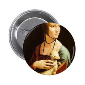 Señora con un armiño de Leonardo da Vinci C. 1490 Pin Redondo De 2 Pulgadas