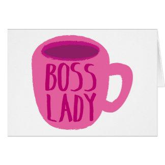 Señora de BOSS con una taza de café rosada Tarjeta De Felicitación