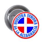 Señora de la Altagracia Pin Redondo 5 Cm