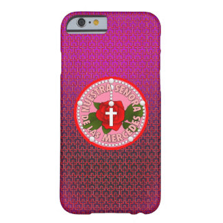 Señora de las Mercedes Barely There iPhone 6 Case