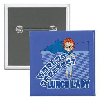 Señora del almuerzo - mundo más grande pin cuadrado