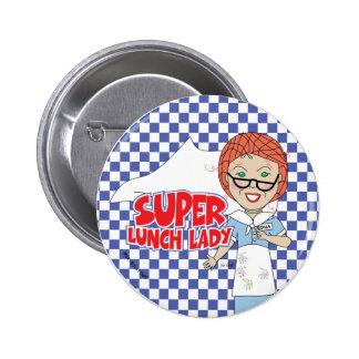 Señora del almuerzo pin redondo de 2 pulgadas