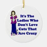 Señora del gato (no loco) adorno navideño redondo de cerámica