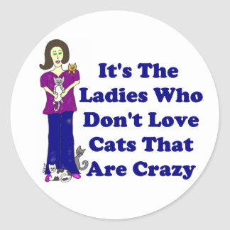 Señora del gato (no loco) pegatinas redondas