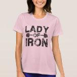 Señora del hierro camiseta