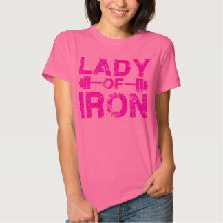 Señora del hierro t shirt