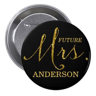 Señora futura Falso-Brillo Gold y botón negro Pin Redondo De 3 Pulgadas