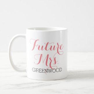 Señora futura Pink Script Taza De Café