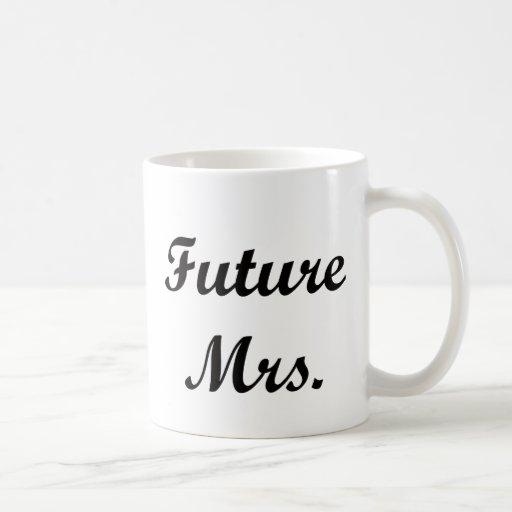 Señora futura tazas de café