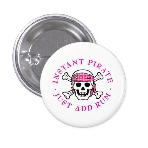Señora inmediata del pirata pin redondo de 1 pulgada