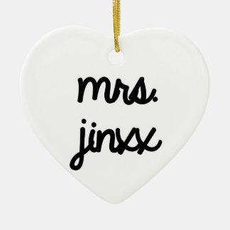 Señora Jinxx Ornamente De Reyes