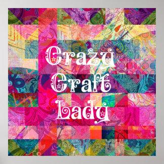 Señora loca Colorful Pattern Vibrant Crafting del  Posters