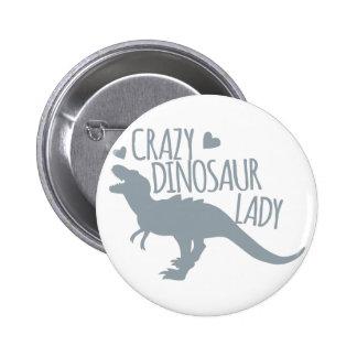 Señora loca del dinosaurio chapa redonda 5 cm