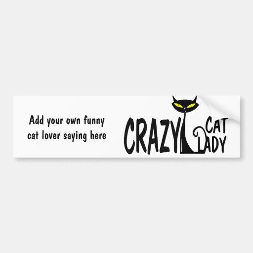 Señora loca del gato etiqueta de parachoque