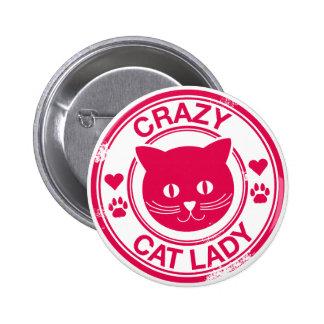 Señora loca del gato pin redondo 5 cm