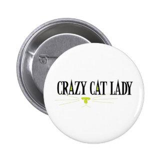 Señora loca del gato pin redondo de 2 pulgadas