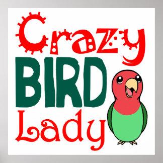 Señora loca del pájaro póster