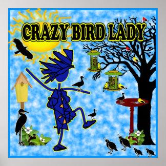Señora loca Design del pájaro Póster