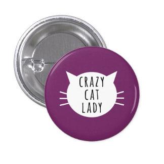 Señora loca Funny Button del gato Pin Redondo De 1 Pulgada