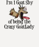 Señora loca GetYerGoat de la cabra Camisetas