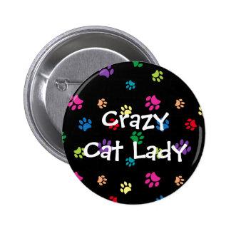 """""""Señora loca"""" patas pintadas arco iris del gato Pin Redondo De 2 Pulgadas"""